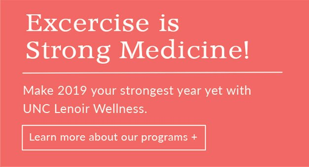 Exercise is Good Medicine | Learn more about our programs +